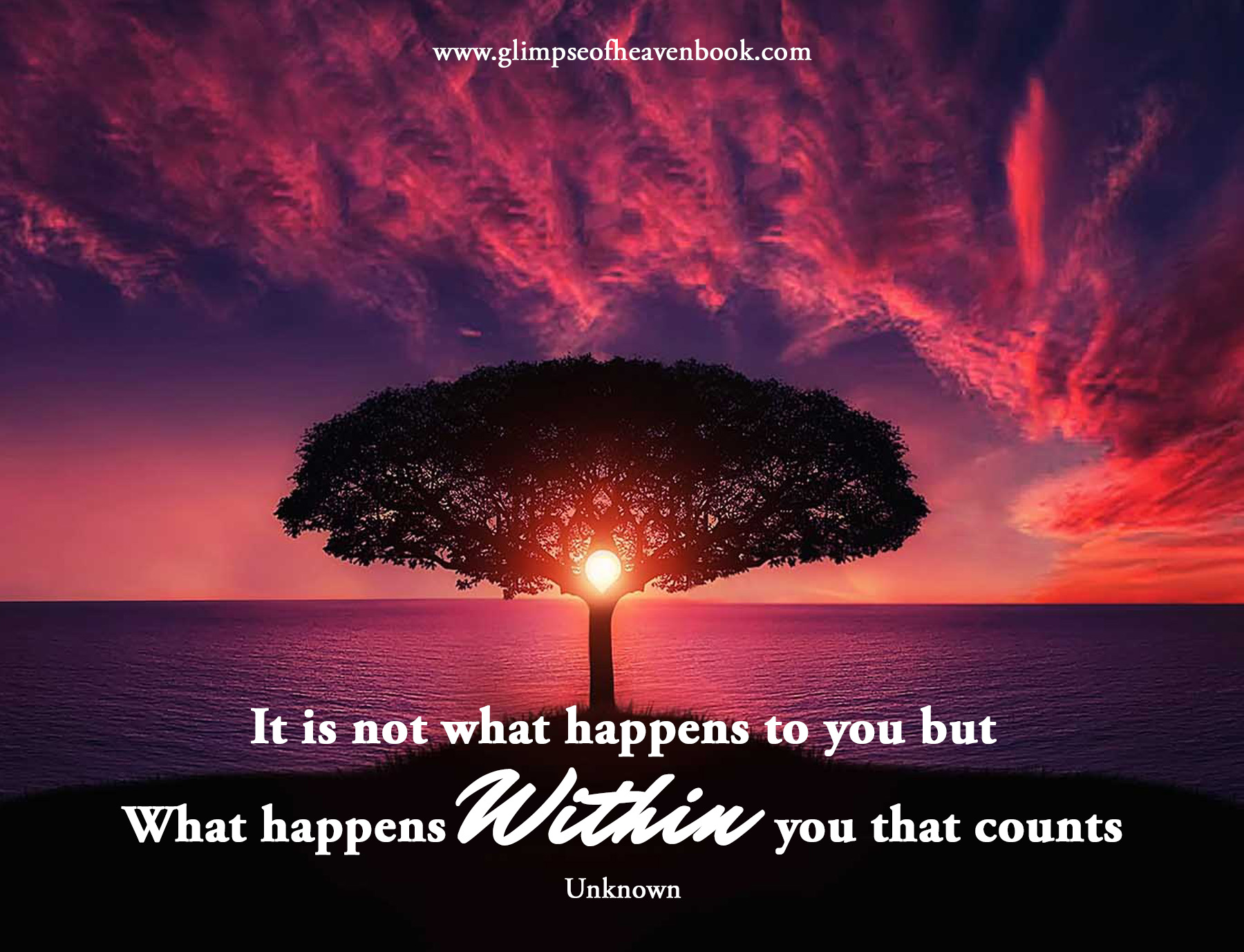 It is not what happens to you but What happens Within you that counts